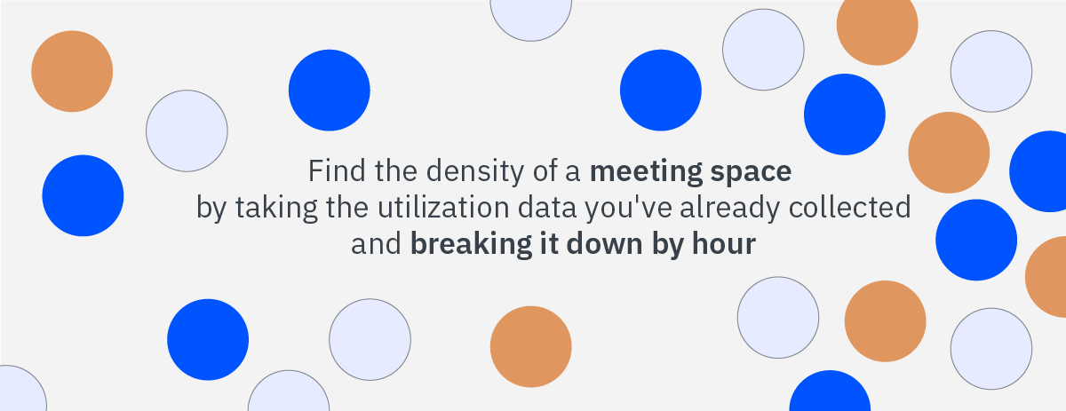 Density of a Meeting Space